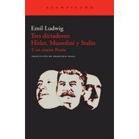 Tres dictadores: Hitler, Mussolini, Stalin