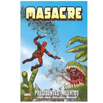 Masacre de Gerry Duggan 1. Presidentes muertos