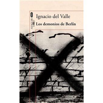 Los demonios de Berlín (Capitán Arturo Andrade 3)
