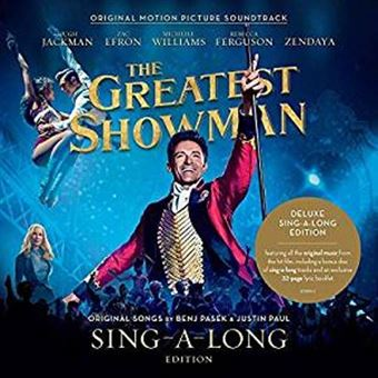 The Greatest Showman Ed. Deluxe Sing-a-Long Edition  B.S.O. - 2 CD