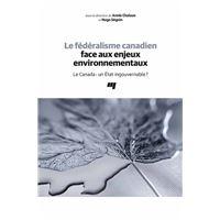 Le fédéralisme canadien face aux enjeux environnementaux