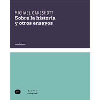 Sobre la historia y otros ensayos