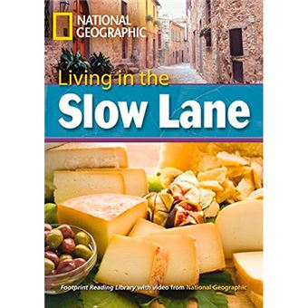 Living In The Slow Lane + CD