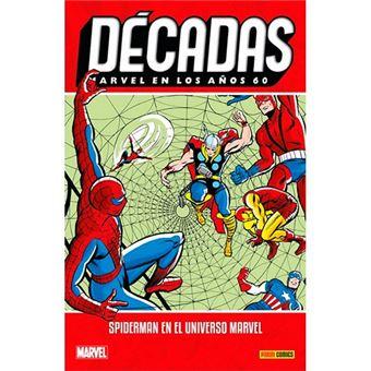 Décadas Marvel en los años 60 - Spiderman en el universo Marvel