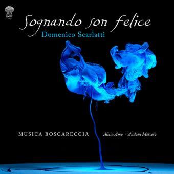 Domenico Scarlatti - Sognando son felice