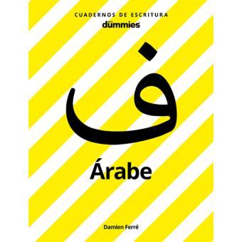 Cuadernos de Escritura para Dummies: Árabe