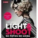 Light shoot. 50 fotógrafos de moda