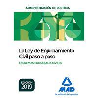 La Ley de Enjuiciamiento Civil paso a paso - Esquemas Procesales Civiles