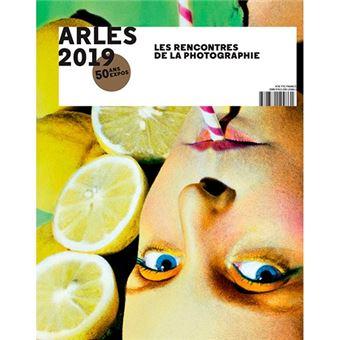 Arles 2019 - Les Rencontres de la photographie, 50 ans d'expos