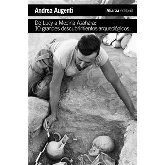 De Lucy a Medina Azahara - 10 grandes descubrimientos arqueológicos