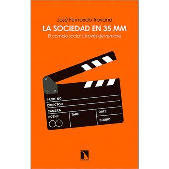 La sociedad en 35 mm - El cambio social a través del remake
