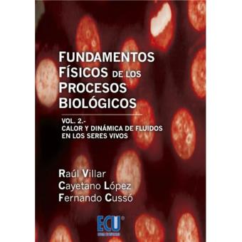 Fundamentos Físicos de los Procesos Biológicos. Volumen II