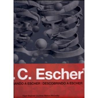 M. C. Escher desplegando a Escher - Oferta. Antes 11.95 €