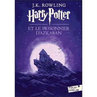 Harry Potter Tome 3 - Harry Potter et le prisonnier d'Azkaban