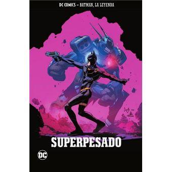 Batman, la leyenda 29: Superpesado