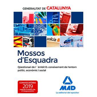 Mossos d'Esquadra - Qüestionari de l'àmbit D - Coneixement de l'entorn polític, econòmic i social