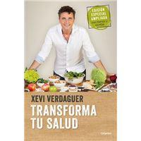 Transforma tu salud  - Edición ampliada