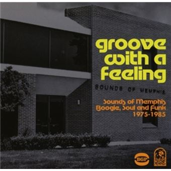 Groove With A Feeling Memphis Boogi