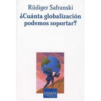 ¿Cuánta globalización podemos soportar?