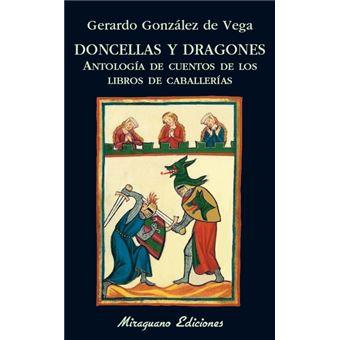 Doncellas y dragones. Antología de cuentos de los libros de caballerías