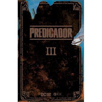 Predicador: Edición Deluxe - Libro tres