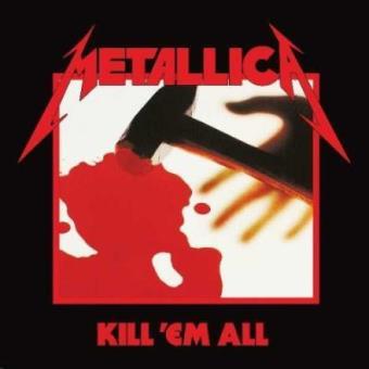 Kill ´Em All (Remastered 2016)