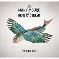 Many Moure canta a Nicolás Guillén. Poesía bailable