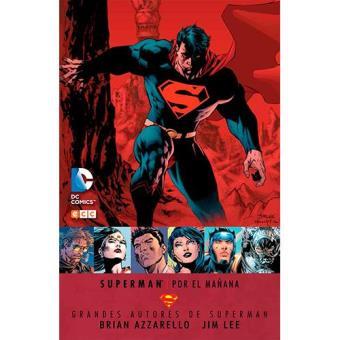 Grandes autores de Superman: Por el mañana