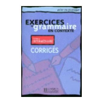 Exercices de grammaire en contexte intermédiaire