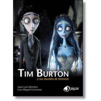 Tim Burton y sus mundos de fantasía