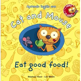 Cat and mouse. Eat good food