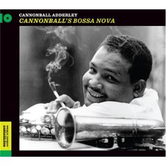 Cannonball's Bossa Nova - Exclusiva Fnac