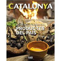 Catalunya - Rutes per tastar els productes del país