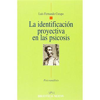 La identificación proyectiva en las psicosis