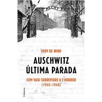 Auschwitz, última parada - Com vaig sobreviure a l'holocaust
