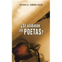 ¿Se acabarán los poetas?