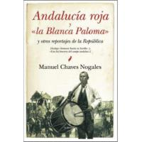 """Andalucía roja y """"la blanca paloma"""""""