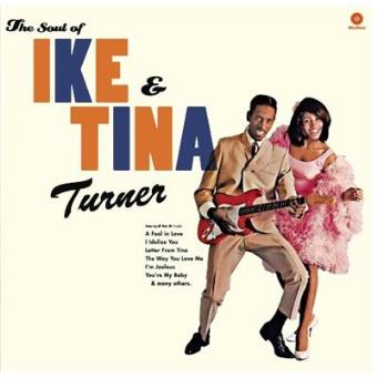 The Soul Of Ike & Tina Turner - Vinilo