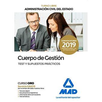 Cuerpo de gestión de la Administración Civil del Estado - Turno Libre - Test y supuestos prácticos
