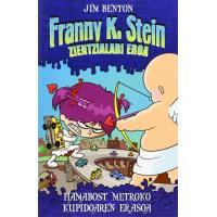 Hamabost Metroko Kupidoaren Erasoa. Franny K. Stein