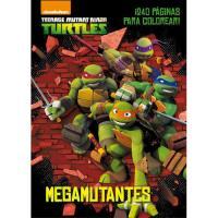 Las Tortugas Ninja. Megamutantes