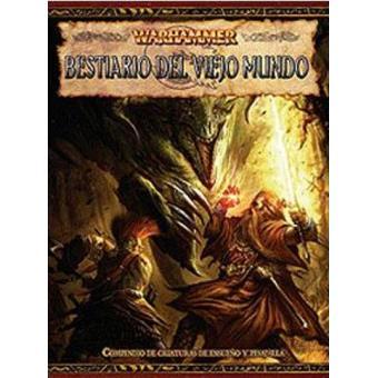 Warhammer. Bestiario del Viejo Mundo