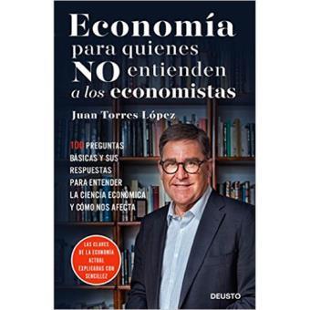 Economía para los que no entienden a los economistas