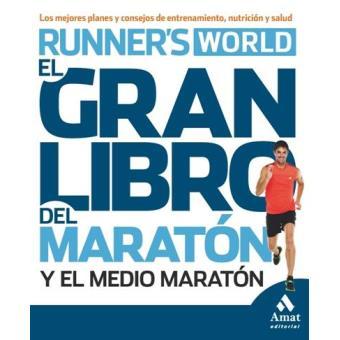 El gran libro del maratón y el medio maratón