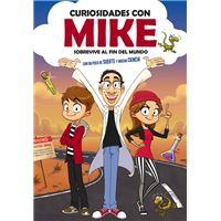 Curiosidades con Mike - Sobrevive al fin del mundo con un poco de suerte y mucha ciencia