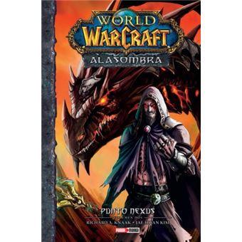 World of Warcraft: Ala sombra Vol.2 - Punto Nexus