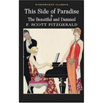 This Side of Paradise - The Beautiful and Damned