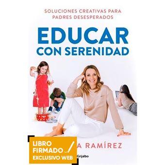Educar con serenidad - Libro Firmado