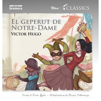 988bc36e3cb83 El geperut de Notre-Dame - Victor Hugo -5% en libros