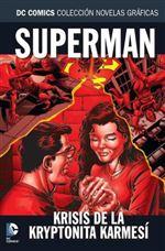 Colección Novelas Gráficas núm. 63: Superman Krisis de la Kryptonita Karmesí